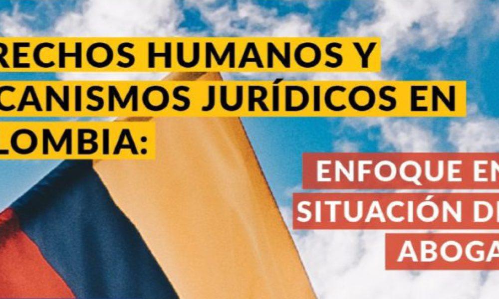 Webinaire: Droits de l'homme et mécanismes juridiques en Colombie