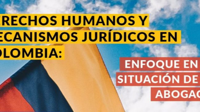 Webinar: Human Rights and Legal Mechanisms in Colombia